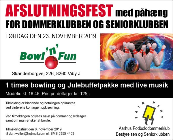 Afslutningsfest 23. november 2019 @ Bowl'n Fun Viby